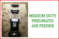 MEDIUM DUTY PNEUMATIC AIR FEEDER