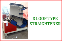 S LOOP TYPE STRAIGHTENER